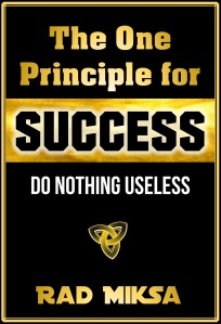 One Principle for Success